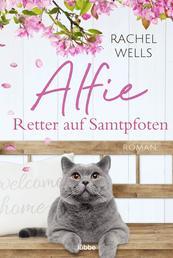 Alfie - Retter auf Samtpfoten - Roman
