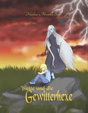 Yvette und die Gewitterhexe - Hexe wider Willen