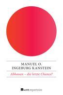 Manuel O.: Abhauen – die letzte Chance? ★★★★★