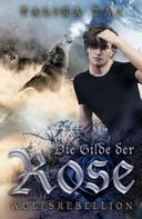 Talira Tal: Die Gilde der Rose ★★★★★