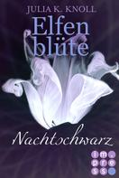 Julia Kathrin Knoll: Nachtschwarz (Elfenblüte, Spin-off) ★★★★