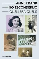 Aukje Vergeest: Anne Frank no esconderijo - Quem era Quem?