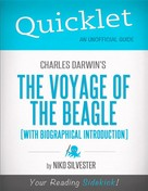 Nicole Silvester: Quicklet on Charles Darwin's The Voyage of the Beagle (CliffNotes-like Book Summary)