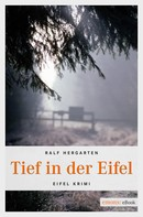 Ralf Hergarten: Tief in der Eifel ★★