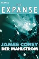James S.A. Corey: Der Mahlstrom ★★★★★