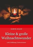 Marcel Maack: Kleine & große Weihnachtswunder
