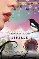 Stefanie Purle: Scarlett Taylor - Libelle ★★★★