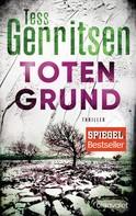 Tess Gerritsen: Totengrund ★★★★★