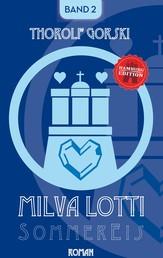 Milva Lotti Sommereis - Hamburg Edition
