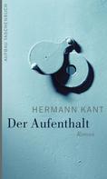 Hermann Kant: Der Aufenthalt ★★