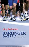 Jörg Reckmann: Bärlinger. Splitt ★★★★