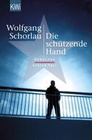 Wolfgang Schorlau: Die schützende Hand ★★★★