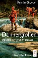 Kerstin Groeper: Donnergrollen im Land der grünen Wasser ★★★★