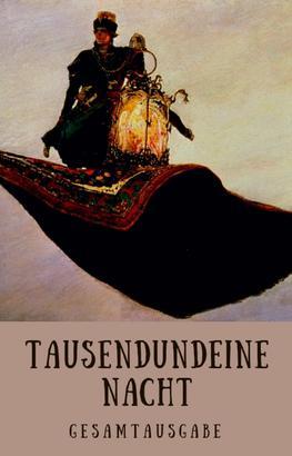 Tausendundeine Nacht - 1001 Nacht