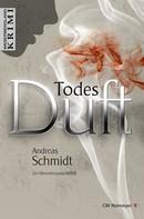 Andreas Schmidt: TodesDuft ★★★