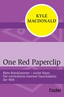 Kyle MacDonald: One Red Paperclip ★★★★