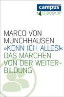 Marco von Münchhausen: »Kenn ich alles«