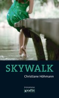 Christiane Höhmann: Skywalk ★★★★