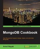 Amol Nayak: MongoDB Cookbook
