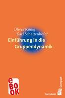 Oliver König: Einführung in die Gruppendynamik