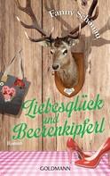 Fanny Schönau: Liebesglück und Beerenkipferl ★★★★