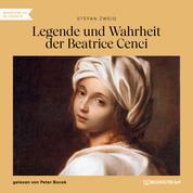 Legende und Wahrheit der Beatrice Cenci (Ungekürzt)