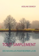 Adeline Demesy: Tout simplement