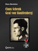 Hans Bentzien: Claus Schenk Graf von Stauffenberg ★★★