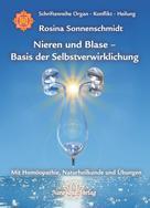 Rosina Sonnenschmidt: Nieren und Blase - Basis der Selbstverwirklichung ★★★★★