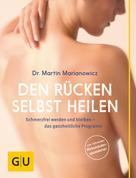 Martin Marianowicz: Den Rücken selbst heilen