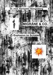 Migräne & Co. - Explosion im Schädel