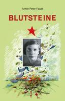 Armin Peter Faust: Blutsteine ★★★★★