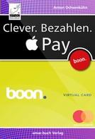 Anton Ochsenkühn: Clever. Bezahlen. Apple Pay ★★