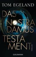 Tom Egeland: Das Nostradamus-Testament ★★★★