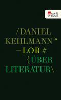 Daniel Kehlmann: Lob ★★★★