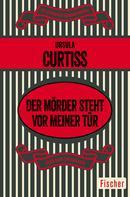 Ursula Curtiss: Der Mörder steht vor meiner Tür ★★★★★