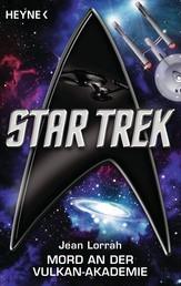 Star Trek: Mord an der Vulkan-Akademie - Roman