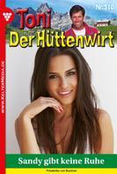 Friederike von Buchner: Toni der Hüttenwirt 310 – Heimatroman