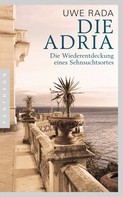 Uwe Rada: Die Adria ★★★★