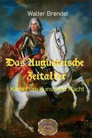 Walter Brendel: Das Augusteische Zeitalter