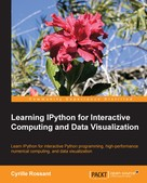 Cyrille Rossant: Learning IPython for Interactive Computing and Data Visualization