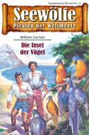 William Garnett: Seewölfe - Piraten der Weltmeere 12 ★★★★