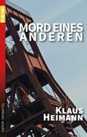 Klaus Heimann: Mord eines Anderen