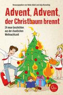 Anja Koeseling: Advent, Advent, der Christbaum brennt! ★★★