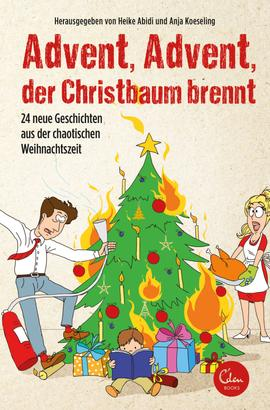 Advent, Advent, der Christbaum brennt!