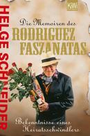 Helge Schneider: Die Memoiren des Rodriguez Faszanatas ★★★