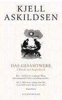 Kjell Askildsen: Das Gesamtwerk - 2 Bände mit Begleitbuch