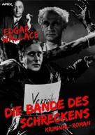 Edgar Wallace: DIE BANDE DES SCHRECKENS