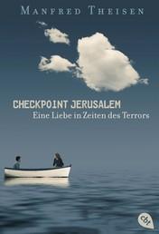 Checkpoint Jerusalem - Eine Liebe in Zeiten des Terrors