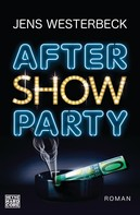 Jens Westerbeck: Aftershowparty ★★★★